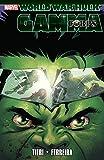 Hulk: World War Hulk - Gamma Corps (World War Hulk: Gamma Corps) (English Edition)
