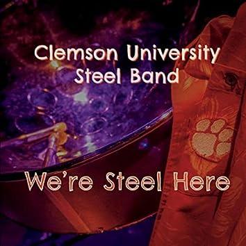 We're Steel Here