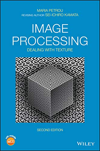 Image Processing: Dealing with Texture (English Edition)