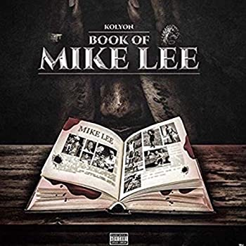 Book of Mike Lee [Explicit]