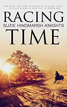 Racing Time (Racing Series Book 2) by [Suzie Hindmarsh-Knights]