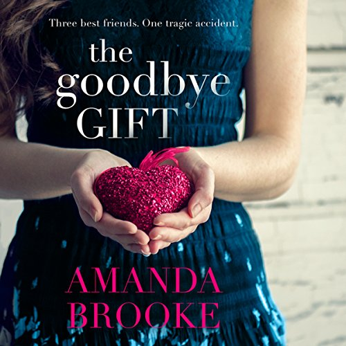 The Goodbye Gift audiobook cover art