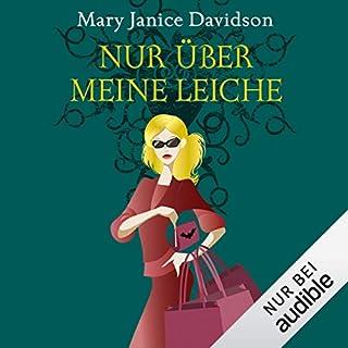 Nur über meine Leiche     Betsy Taylor 5              Autor:                                                                                                                                 Mary Janice Davidson                               Sprecher:                                                                                                                                 Nana Spier                      Spieldauer: 6 Std. und 35 Min.     580 Bewertungen     Gesamt 4,3