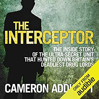 The Interceptor                   By:                                                                                                                                 Cameron Addicott                               Narrated by:                                                                                                                                 Chris Pavlo                      Length: 8 hrs and 9 mins     186 ratings     Overall 4.2