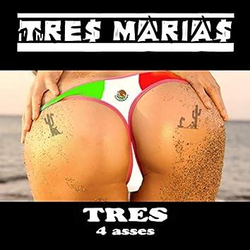 Tres 4 Asses
