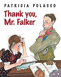 Thank you, Mr. Falker #tearjerker #picturebook #illiterate #literacy #teachers