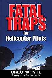 Fatal Traps for Helicopter Pilots: Greg Whyte