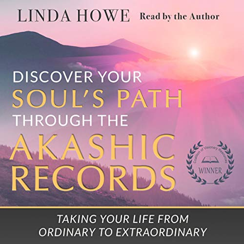 Discover Your Soul's Path Through the Akashic Records audiobook cover art