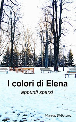 I colori di Elena: appunti sparsi