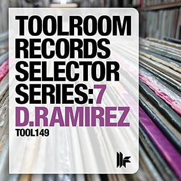 Toolroom Records Selector Series: 7 D.Ramirez