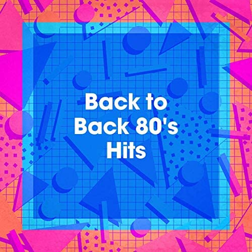 60's 70's 80's 90's Hits, 80s Angels, I Love the 80s