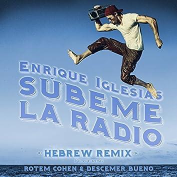 SUBEME LA RADIO HEBREW REMIX