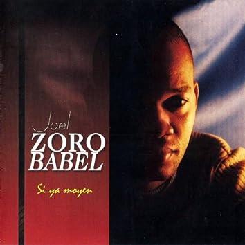 Joel Zorobabel (Si ya moyen)