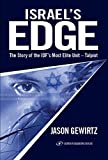 Israel's Edge: The Story of The IDF's Most Elite Unit - Talpiot