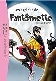 Fantômette 01 - Les exploits de...