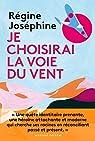 Je choisirai la voie du vent par Joséphine