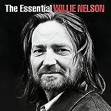 The Essential Willie Nelson von Willie Nelson