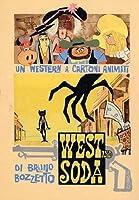 West & Soda [DVD]