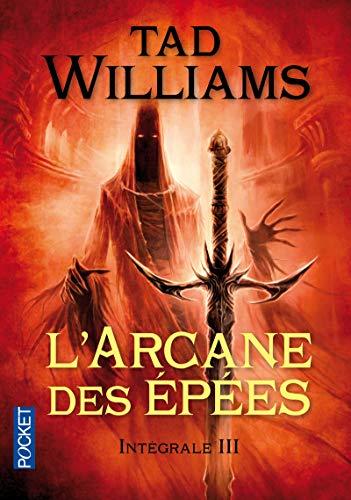 L'Arcane des Epées - Intégrale 3 (3)