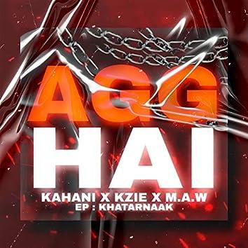 AGG HAI (feat. Kahani. & Kzie  Beatz)