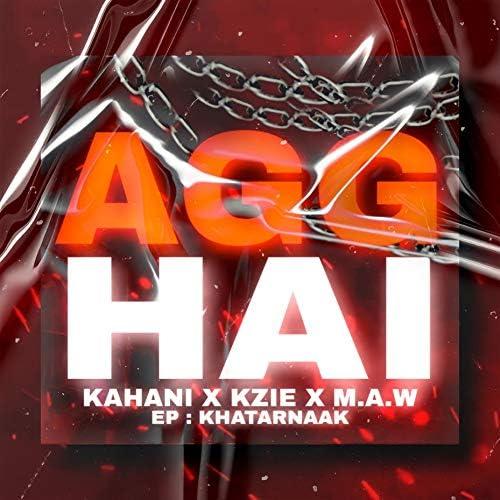 M.A.W feat. Kahani. & Kzie Beatz