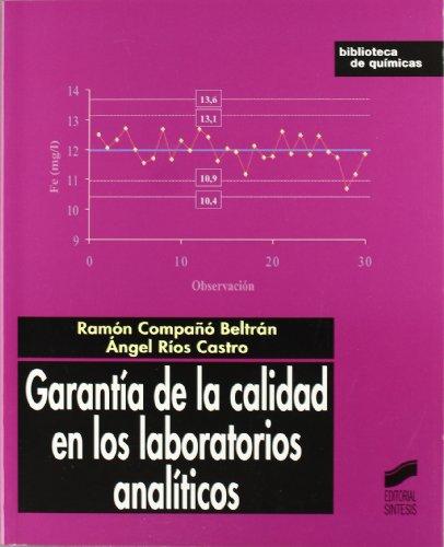 Garantía de la calidad en los laboratorios analíticos: 5 (Biblioteca de químicas)