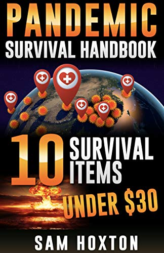 Pandemic Survival Coronavirus : Top 10 Items Under $30 Visual Guide Handbook 2020 EDITION (English Edition)