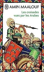 livre Les Croisades vues par les Arabes