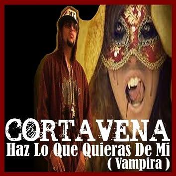 Haz Lo Que Quieras De Mi (Vampira) - Single
