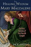 HEALING WISDOM OF MARY M