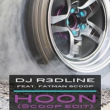 Hoon (Scoop Edit) [feat. Fatman Scoop]