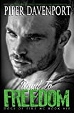 Road to Freedom (Dogs of Fire Book 10) (English Edition)