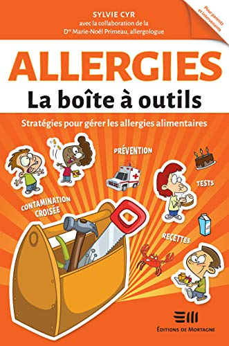 Allergies - La boîte à outils - Stratégies pour gérer les allergies alimentaires