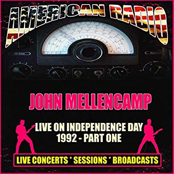 Live on Independence Day 1992 - Part One (Live)