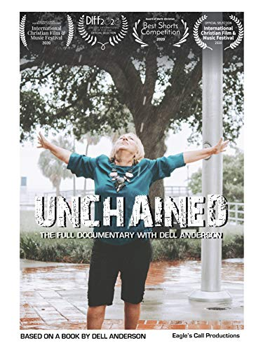 Unchained, The Full Documentary