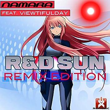 R&d Sun (Remix Edition)