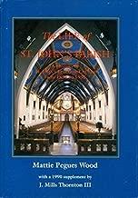 The Life of St. John's Parish: A History of St. John's Episcopal Church From 1834 to 1955