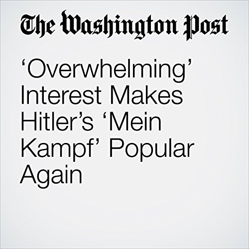 'Overwhelming' Interest Makes Hitler's 'Mein Kampf' Popular Again copertina