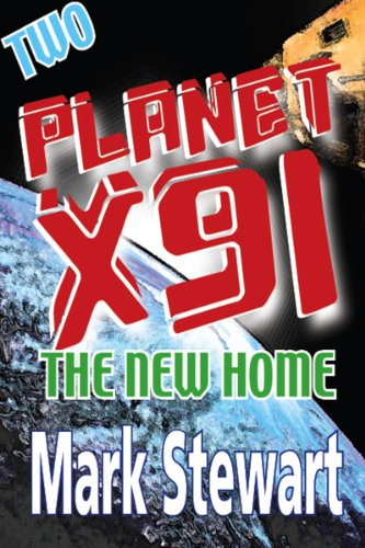 PlanetX91 The New Home (Planet X91 Book 2) (English Edition)