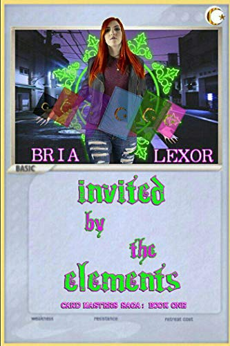Invited by the Elements (Card Masters Saga Book 1)