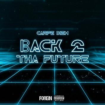 Back 2 Tha Future