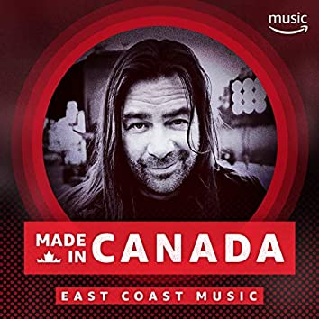 Made in Canada: East Coast Music