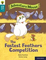 Oxford Reading Tree Word Sparks: Level 9: The Fastest Feathers Competition