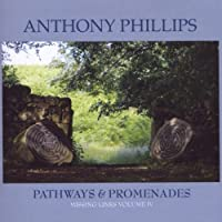 Missing Links, Vol. 4: Pathways & Promenades by Anthony Phillips