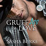Gruff Ass in Love: Hard, Fast, and Forever, Book 3