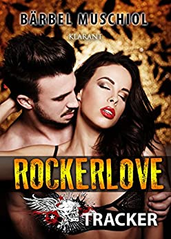 Rockerlove. Erotischer Roman von [Muschiol, Bärbel]