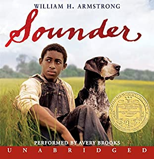 Sounder                   By:                                                                                                                                 William H. Armstrong                               Narrated by:                                                                                                                                 Avery Brooks                      Length: 2 hrs and 21 mins     227 ratings     Overall 4.3