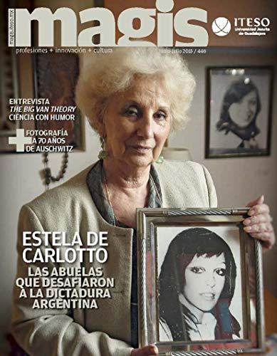 Estela de Carlotto: Las abuelas que desafiaron a la dictadura argentina (Magis 446) (Spanish Edition)