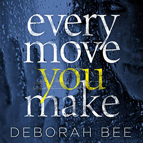Page de couverture de Every Move You Make