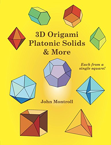3D Origami Platonic Solids & More (English Edition)